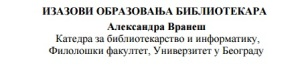 Izazovi obrazovanja bibliotekara A. Vranes