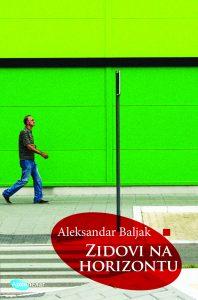 aleksandar-baljak-zidovi-na-horizontu-198x300